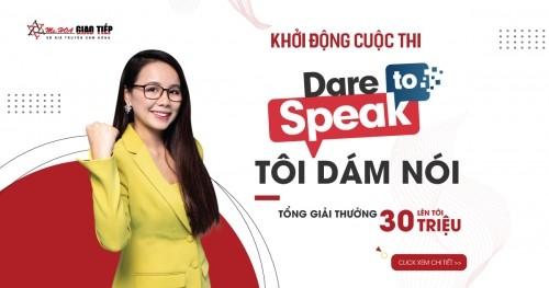 DARE TO SPEAK 2020 - CUỘC THI NÓI TIẾNG ANH QUY MÔ TOÀN QUỐC