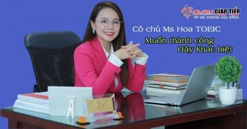 Hoclamgiau.vn - Cô chủ Ms Hoa TOEIC: Muốn thành công, hãy khác biệt.