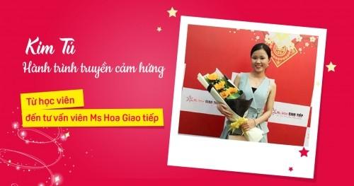 Từ học viên đến tư vấn viên Ms Hoa Giao tiếp - hành trình truyền cảm hứng của Kim Tú