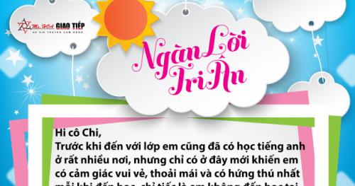 Nguyễn Khánh Ngọc - S90 - Học cùng cô em thấy mình năng động hơn, kiến thức mở mang nhiều hơn và đặc biệt là em không còn ngại khi giao tiếp.