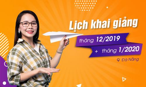 Lịch khai giảng lớp tiếng Anh giao tiếp tháng 12/2019 và 01/2020 tại Đà Nẵng