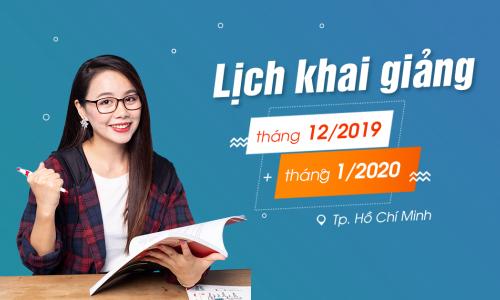 Lịch khai giảng lớp tiếng Anh giao tiếp tháng 12/2019 và tháng 01/2020 tại Hồ Chí Minh