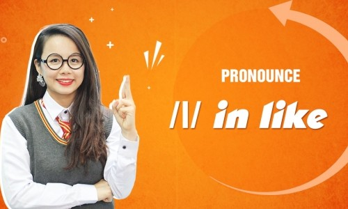 Unit 9: Pronounce /l/ in like