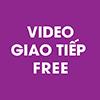 VIDEO GIAO TIẾP