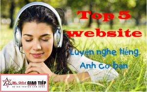 Top 5 website luyện nghe tiếng Anh cơ bản không thể bỏ qua!