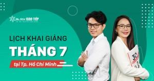 LỊCH KHAI GIẢNG LỚP TIẾNG ANH GIAO TIẾP THÁNG 7 TẠI HỒ CHÍ MINH