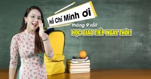 Lịch khai giảng lớp tiếng Anh giao tiếp tháng 9 tại Hồ chí Minh