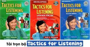 LUYỆN NGHE TIẾNG ANH HIỆU QUẢ VỚI TACTICS FOR LISTENING