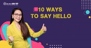 Unit 1: 10 ways to say Hello
