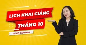 LỊCH KHAI GIẢNG LỚP TIẾNG ANH GIAO TIẾP THÁNG 10 TẠI HỒ CHÍ MINH