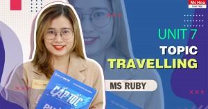TỪ VỰNG TIẾNG ANH THEO CHỦ ĐỀ - TOPIC 7: TRAVELLING