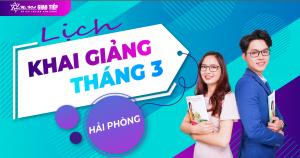 LỊCH KHAI GIẢNG LỚP TIẾNG ANH GIAO TIẾP THÁNG 2 + 3 TẠI HẢI PHÒNG