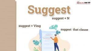 Cấu trúc Suggest - Công thức, cách dùng và bài tập