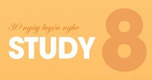 [30 Ngày Luyện Nghe] Unit 8: Study