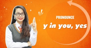 Unit 12: Pronounce /y/ in you, yes