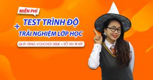 Test trình độ + Học thử tiếng Anh Giao Tiếp Phản Xạ MIỄN PHÍ tại Hà Nội