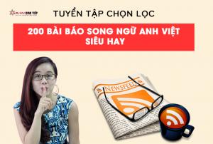 Top 200 bài báo song ngữ Anh - Việt học giao tiếp cực hay