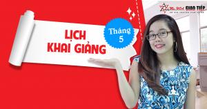 Lịch khai giảng các lớp Giao Tiếp Phản Xạ tháng 5/2017 tại Hà Nội