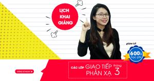 Lịch khai giảng các lớp Giao Tiếp Phản Xạ tháng 3/2017 tại Hà Nội