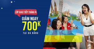 Lịch khai giảng các lớp Giao tiếp phản xạ tháng 4/2018 tại Đà Nẵng
