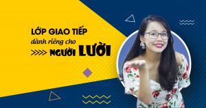 Lịch khai giảng các lớp Giao tiếp phản xạ tháng 4/2018 tại TP Hồ Chí Minh