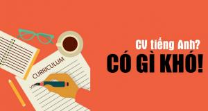 Những lưu ý quan trọng khi viết CV xin việc bằng tiếng anh