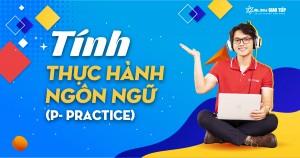 Tính thực hành ngôn ngữ (Practice) - Trong phương pháp RIPL