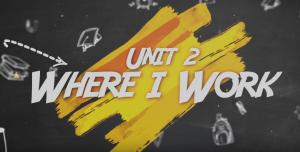 [Khóa giao tiếp online miễn phí] Unit 2: Where I Work?