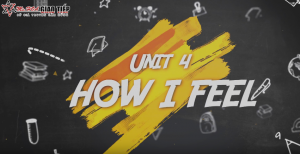 [Khóa giao tiếp online miễn phí] Unit 4: How I Feel