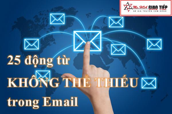 Unit 5: 25 động từ KHÔNG THỂ THIẾU trong email