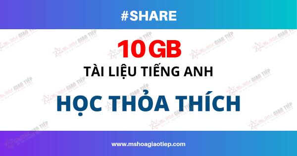 TẤT TẦN TẬT FULL 10 GB TÀI LIỆU TỰ HỌC TIẾNG ANH - MIỄN PHÍ