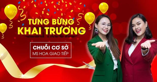 Tưng bừng khai trương chuỗi cơ sở tại TP. HCM và TP. Đà Nẵng - Giảm tới 1.000.000đ học phí