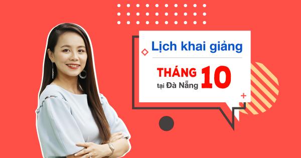 Lịch khai giảng lớp tiếng Anh giao tiếp tháng 10 tại Đà Nẵng
