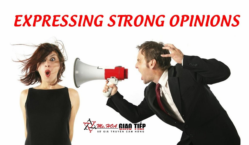 Unit 3: Expressing strong opinions