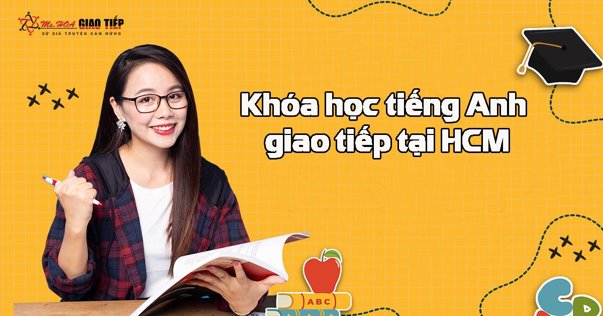 Khóa học tiếng Anh giao tiếp tại HCM