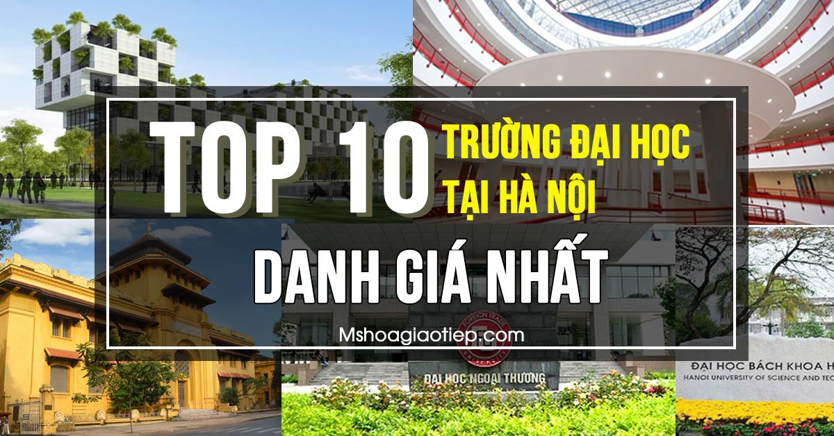Review tổng hợp 10 trường Đại học Top đầu ở Hà Nội