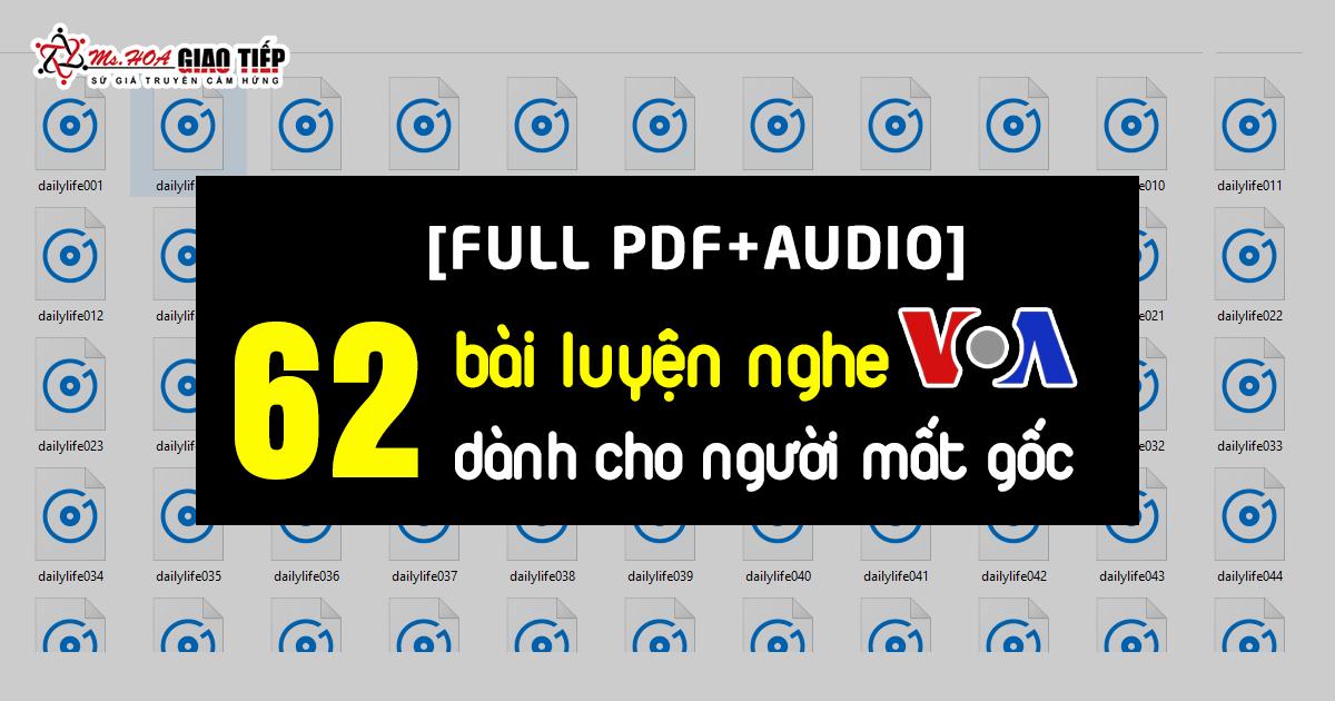 Tuyệt kỹ chinh phục 62 bài luyện nghe VOA nâng trình tiếng Anh