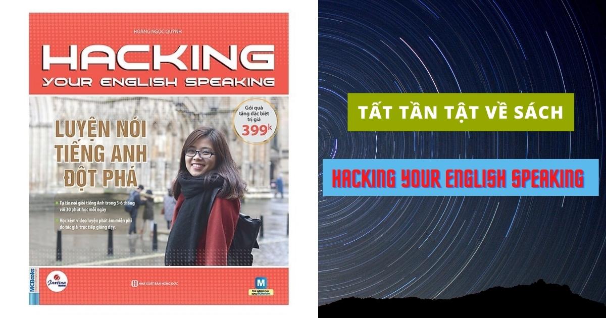[TẢI FULL PDF] Hacking Your English Speaking - Luyện Nói Tiếng Anh Đột Phá