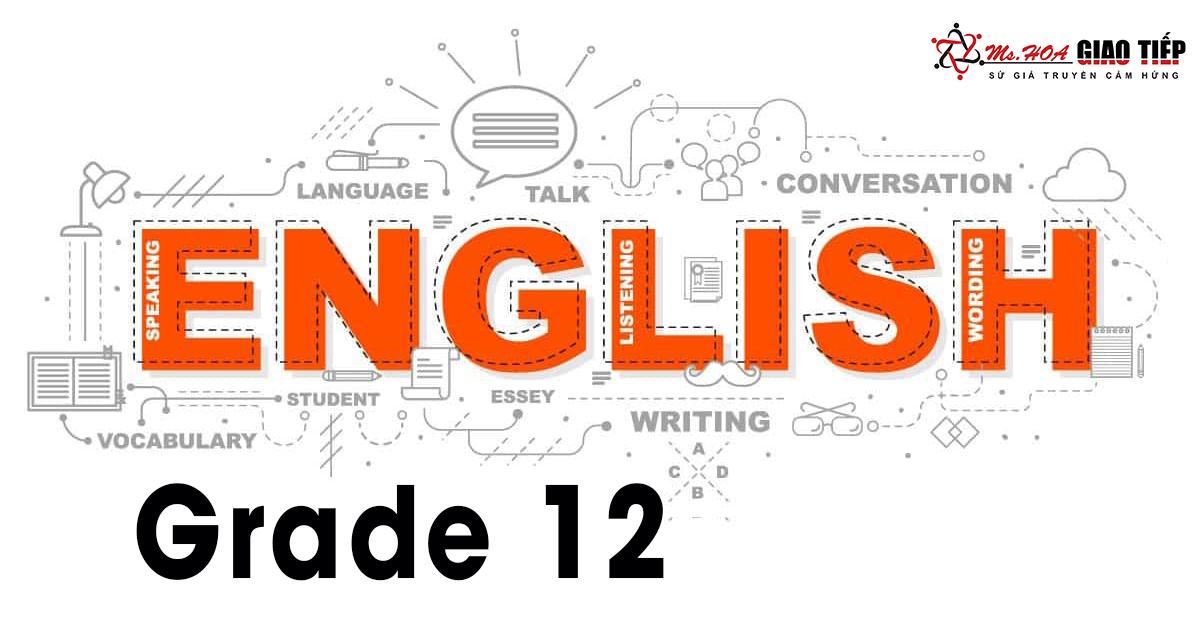 Tổng ôn tiếng Anh lớp 12 - Đề thi mẫu và lời giải