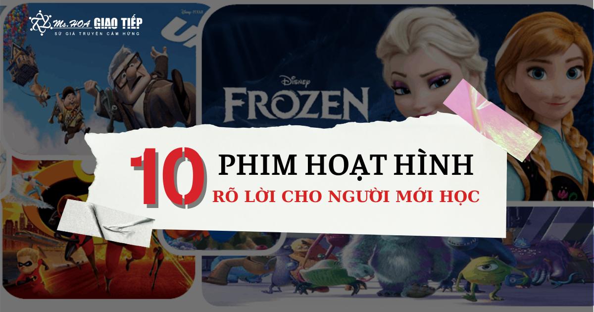 Top 10 bộ phim hoạt hình giúp tăng vốn từ vựng tiếng anh nhanh nhất - Update 2021