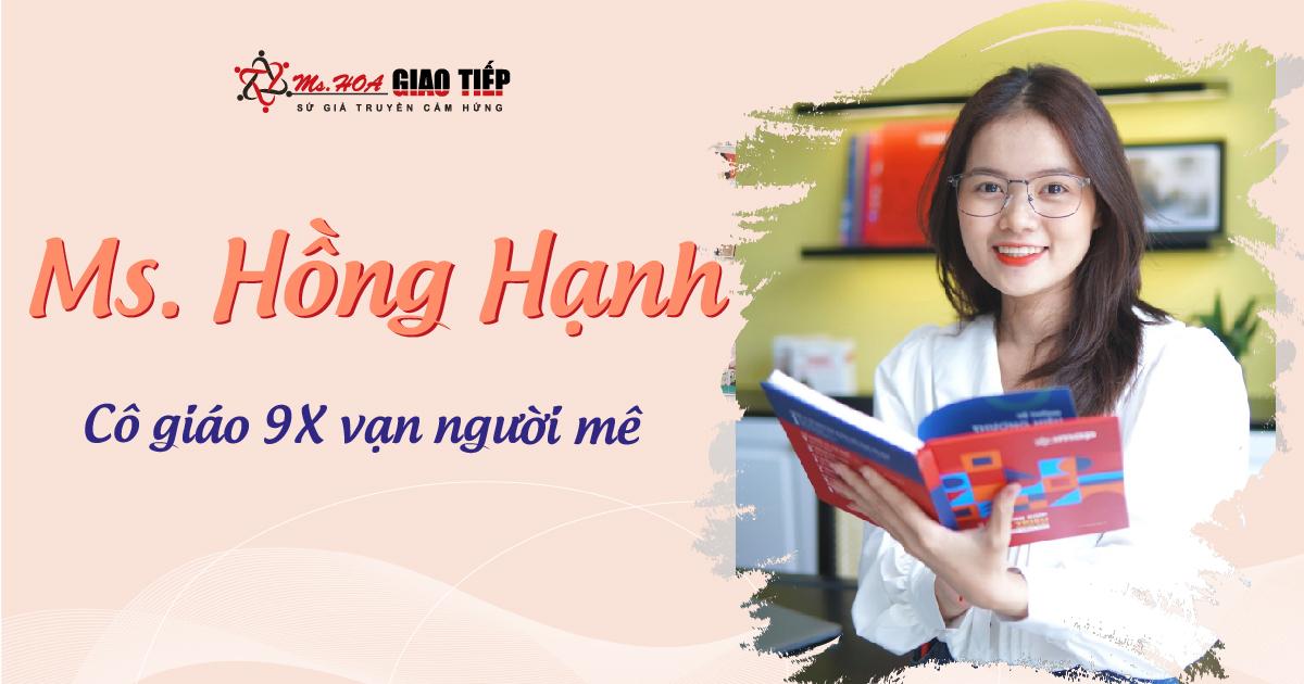"""Ms Hồng Hạnh - Khát khao """"truyền lửa"""" đam mê học ngoại ngữ cho các bạn trẻ"""