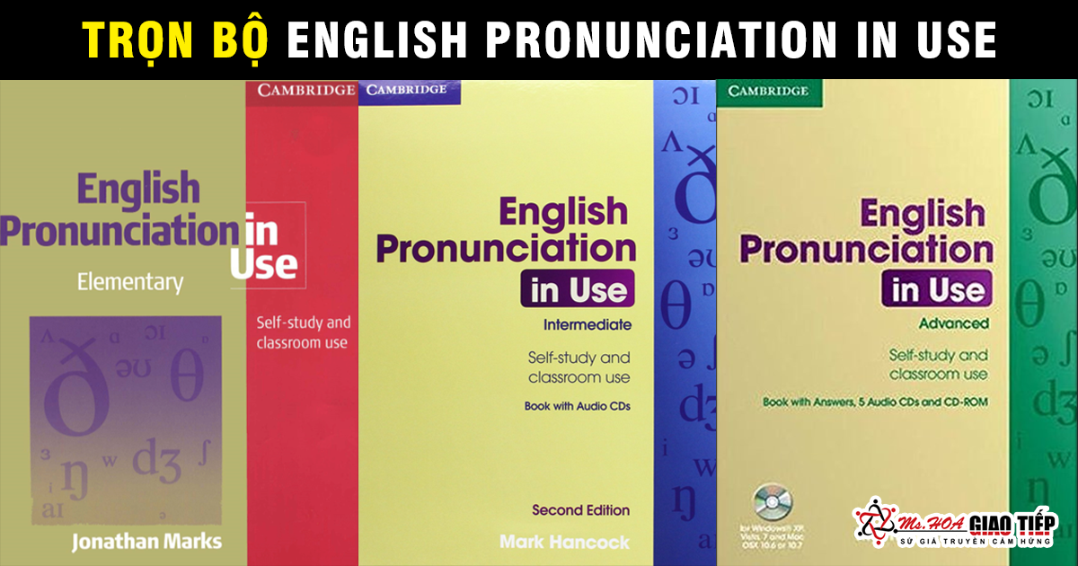 ENGLISH PRONUNCIATION IN USE - tài liệu học phát âm không thể chuẩn hơn