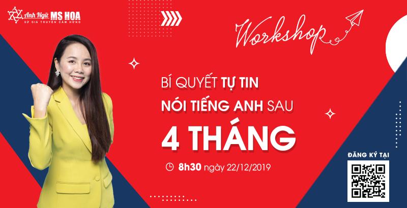 [WORKSHOP#3] - Tự tin nói tiếng Anh sau 4 tháng (Hồ Chí Minh)