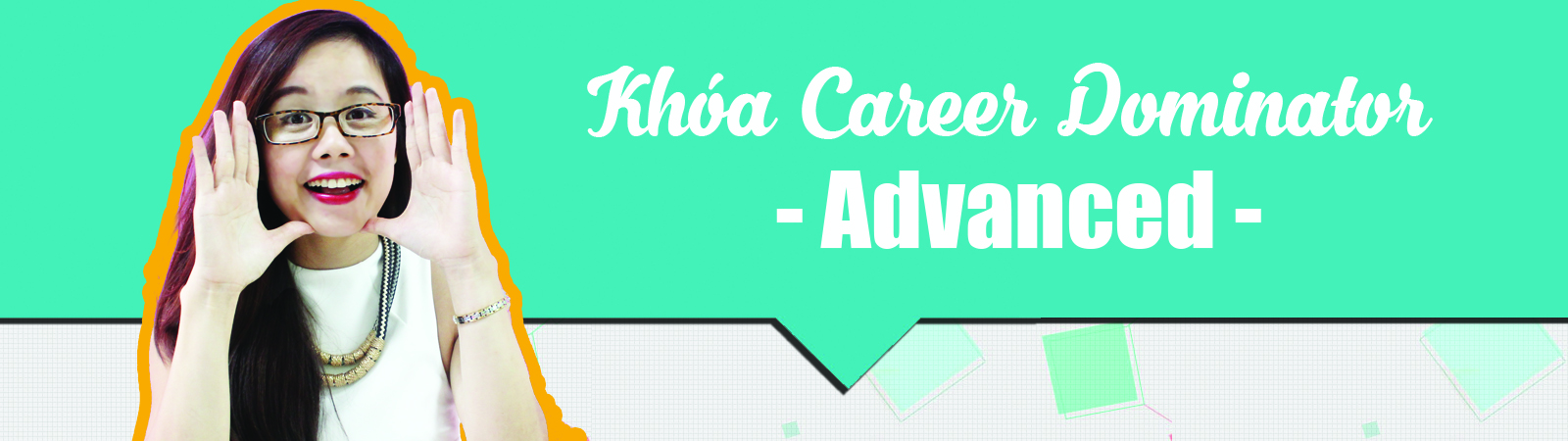 KHÓA CAREER DOMINATOR - ADVANCED